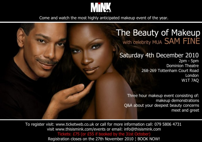BEAUTY NEWS: CELEBRITY MAKEUP ARTIST SAM FINE IN LONDON  FOR THE FIRST TIME!!!