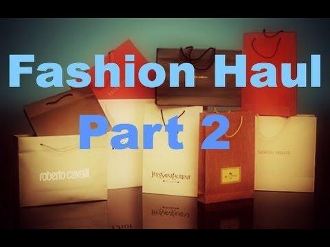 FASHION HAUL PART 2
